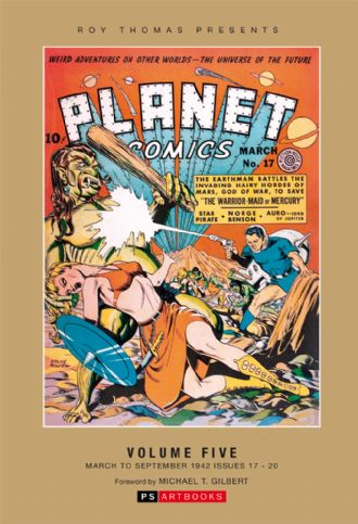 Roy Thomas Presents - Planet Comics (Vol 5)
